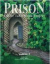 Prison Coffee Table Book Project Vol 2