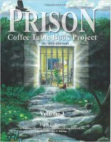 Prison Coffee Table Book Project Volume 1
